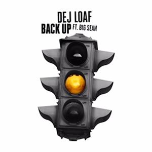 dej-loaf-back-up