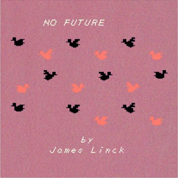james-linck-no-future-ep-cover